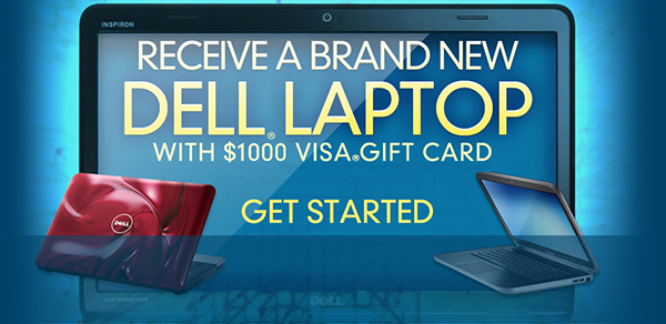 Receive a brand new Dell Laptop