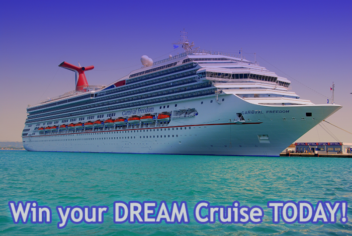 Win your dream cruise TODAY!